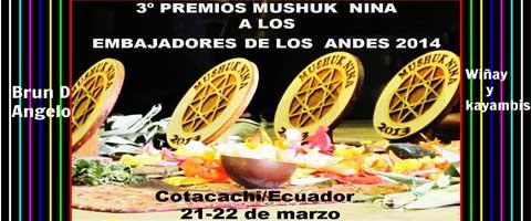 """Imagen-Ecuador: Terceros premios """"Mushuk Nina 2014"""" a los embajadores indigenas de los andes"""